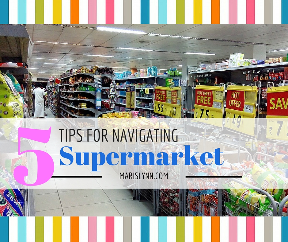 5 Tips for Navigating the Supermarket