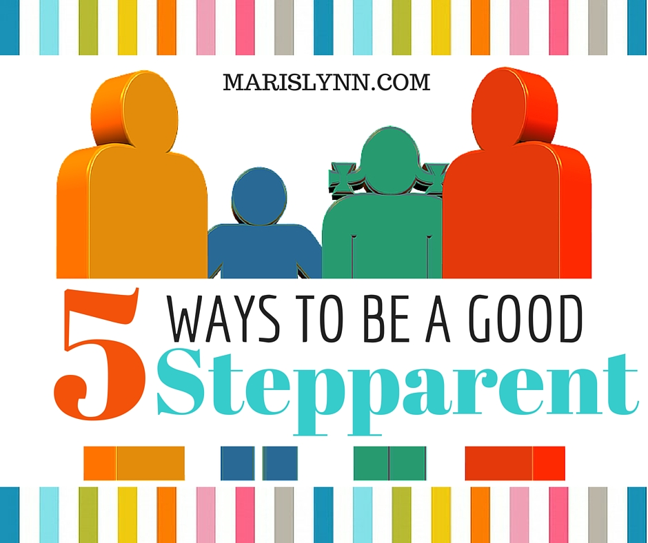 5 Ways to be a Good Step Parent