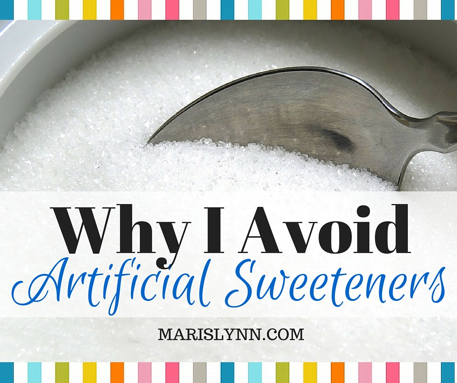 Why I Avoid Artificial Sweeteners Like the Plague