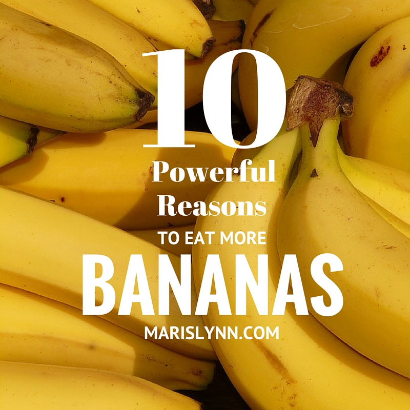 10 Powerful Reasons to Eat MoreBananas